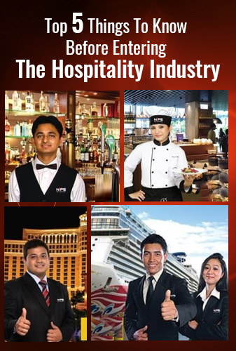 Top 5 Things To Know Before Entering The Hospitality Industry